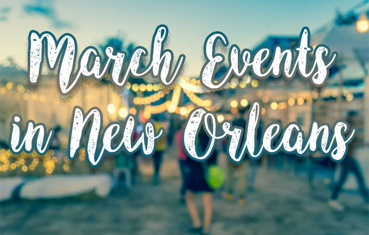 New Orleans Events March 2018